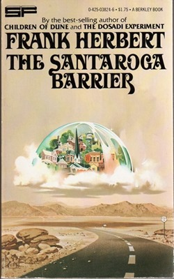 The Santaroga Barrier