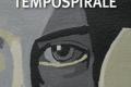 """In libreria: """"Tempospirale"""" (2015) di Donato Altomare"""