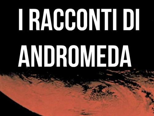 I racconti di Andromeda #1: DANEEL di Alessandro Vietti