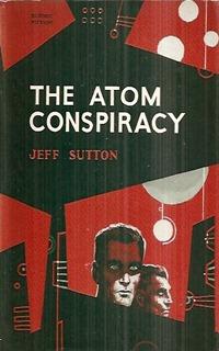 The Atom Conspiracy