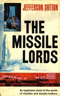 The Missile Lords