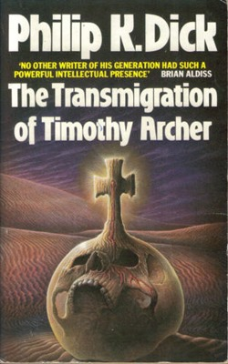 The Trasmigration of Timothy Archer