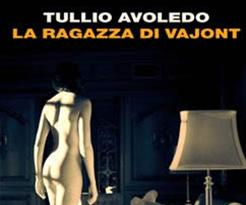 """Distopie e Apocalissi Italiane del XXI Secolo: """"La ragazza di Vajont"""" (2008) di Tullio Avoledo"""