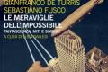 """In libreria: """"Le meraviglie dell'impossibile"""" (2016) di Gianfranco De Turris e Sebastiano Fusco"""
