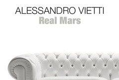 """In libreria: """"Real Mars"""" (2016) di Alessandro Vietti"""