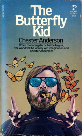 The Butterfly Kid - Chester Anderson