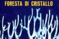 "Recensione: ""Foresta di cristallo 