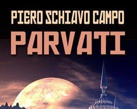 """Recensione: """"Parvati"""" (2015) di Piero Schiavo Campo"""
