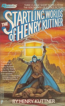 startling worlds of henry kuttner