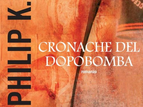 "Speciale P.K.Dick – ""Cronache del dopobomba"" (Dr. Bloodmoney, or How We Got Along After the Bomb, 1965)"
