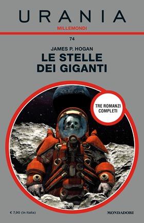Urania Millemondi n°74 che contiente i tre romanzi della serie Giants
