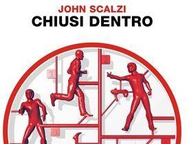 """Recensione: """"Chiusi dentro"""" (Lock In, 2014) di John Scalzi"""