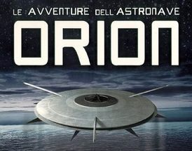 "Serie TV: ""Le fantastiche avventure dell'astronave Orion"" (Raumpatrouille – Die phantastischen Abenteuer des Raumschiffes Orion – 1966)"