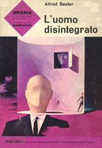 L'uomo disintegrato