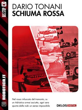 Schiuma Rossa