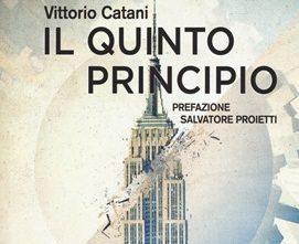 """Recensione: """"Il quinto principio"""" (2009) di Vittorio Catani"""