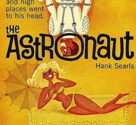 "Recensione: ""The Astronaut"" (1962) di Hank Searls – (inedito in Italia)"