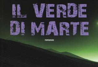 """Recensione: """"Il verde di Marte"""" (Green Mars, 1993) di Kim Stanley Robinson"""