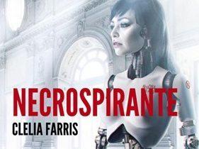 """Recensione: """"Necrospirante"""" (2016) di Clelia Farris"""
