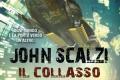 """Recensione: """"Il collasso dell'impero"""" (The Collapsing Empire, 2017) di John Scalzi"""
