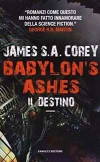 Babylon's Ashes - Il destino