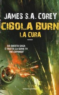 Cibola Burn - La cura