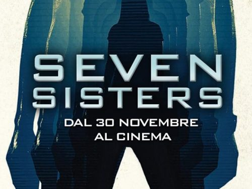 "Film: ""Seven sisters"" (What Happened to Monday, 2017) diretto da Tommy Wirkola"