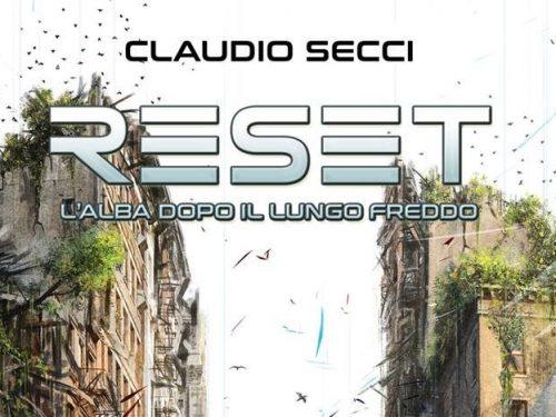 In libreria: RESET (2018) di Claudio Secci