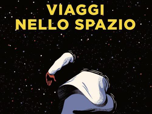In libreria: VIAGGI NELLO SPAZIO – AA.VV. (2018)