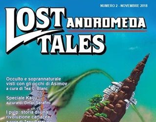 Arriva Lost Tales ANDROMEDA N°2 e torna in formato cartaceo