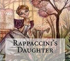 Rappaccini, lo scienziato pazzo di Nathaniel Hawthorne
