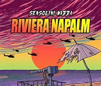 Recensione: RIVIERA NAPALM (2018) di Jack Sensolini e Luca Mazza