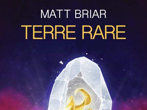 Recensione: TERRE RARE (2019) di Matt Briar