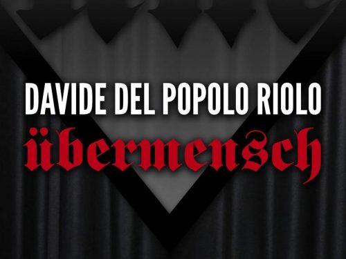 ÜBERMENSCH (2019) di Davide Del Popolo Riolo
